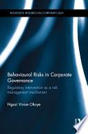 Behavioural Risks in Corporate Governance