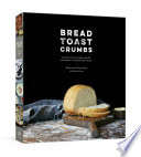 Bread  Toast  Crumbs Book PDF
