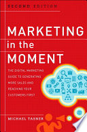Marketing in the Moment