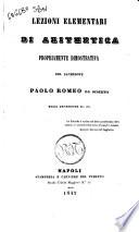 Lezioni elementari di aritmetica propriamente dimostrativa del sacerdote Paolo Romeo da Siderno