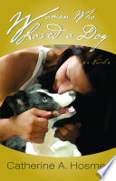 Woman Who Loved A Dog