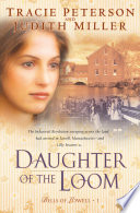 Daughter of the Loom  Bells of Lowell Book  1