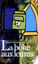 Fiction Francaise. la Boîte Aux Lettres