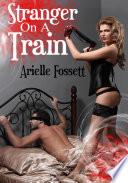 Stranger On A Train Erotic Sex Story