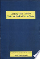 Contemporary Issues In Maternal Health Care In Africa