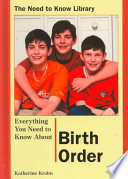 Everything You Need To Know About Birth Order