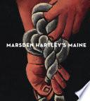 Marsden Hartley s Maine