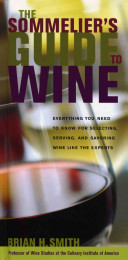 The Sommelier s Guide to Wine