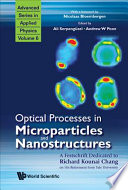 Optical Processes In Microparticles And Nanostructures : richard kounai chang, on his retirement from yale...