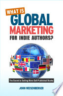 What is Global Marketing for Indie Authors