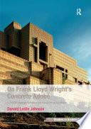 On Frank Lloyd Wright S Concrete Adobe