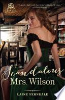 The Scandalous Mrs  Wilson