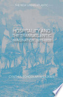 Hospitality and the Transatlantic Imagination  1815   1835
