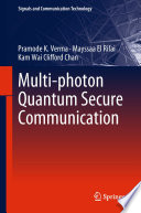 Multi Photon Quantum Secure Communication