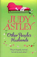 Other People's Husbands : a good idea to die...