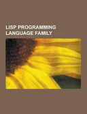 Lisp Programming Language Family