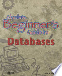 Absolute Beginner S Guide To Databases