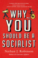 Why You Should Be a Socialist Book