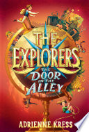 The Explorers  The Door in the Alley