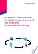 Gesch  ftsprozessmanagement und integrierte Informationsverarbeitung