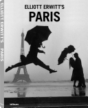 Elliott Erwitt's Paris : both the intimate details of daily life and...