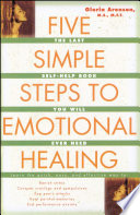 The Five Simple Steps to Emotional Healing