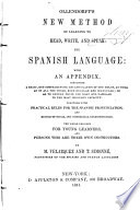 New Method of Learning to Read  Write  and Speak the Spanish Language