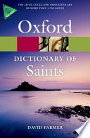 The Oxford Dictionary of Saints  Fifth Edition Revised