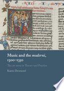 Music and the moderni