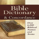Bible Dictionary   Concordance
