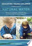 Educating Young Children Through Natural Water