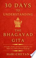30 Days To Understanding The Bhagavad Gita