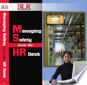 Managing Safety From The HR Desk