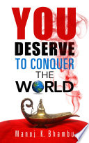 You Deserve to Conquer the World Book PDF
