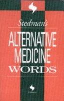 Stedman s Alternative Medicine Words