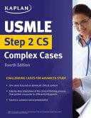 USMLE Step 2 CS Complex Cases