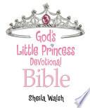 God S Little Princess Devotional Bible
