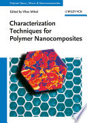 Characterization Techniques For Polymer Nanocomposites book