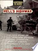 Hell's Highway : ...