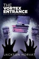 The Vortex Entrance Weaver A Normal Teenager Entering Yet