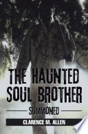 The Haunted Soul Brother : have evolved into a haunted life form...