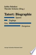 Tatort: Biographie