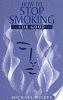 How to Stop Smoking for Good