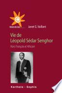 Vie de L  opold S  dar Senghor  Noir  Fran  ais et Africain