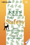 Keys to Behavior Based Safety