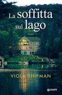 La soffitta sul lago : [romanzo]