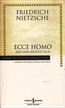 Ecce Homo   Kisi Nasil Kendisi Olur   Hasan Ali Y  cel Klasikleri