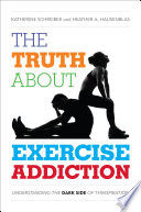 The Truth About Exercise Addiction