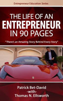 The Life of an Entreprenuer in 90 Pages: There's an Amazing Story Behind Every Story