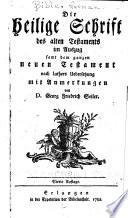 Die Heilige Schrift des Alten Testaments im auszug samt dem ganzen Neuen Testament nach Luthers uebersetzung